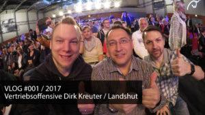 VLOG #001 / 2017 – Vertriebsoffensive Landshut